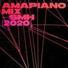 Download Amapiano Mix [2020] — Mixed By SMH — @afronaut.uk — Ft. Kabza De Small, Vigro Deep, DJ Maphorisa Mp3