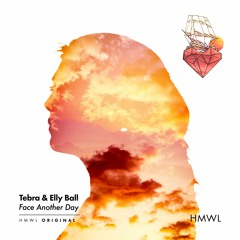 Tebra & Elly Ball - Face Another Day (Original Mix)