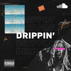 Best Rap Right Now: Drippin'