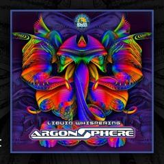 Argon Sphere - Liquid Whispering (Preview)