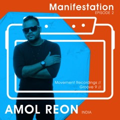 Manifestation Sessions - Episode 2 - Mixed by Amol Reon