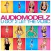 U Got 2 Let the Music (Sean Finn Remix)