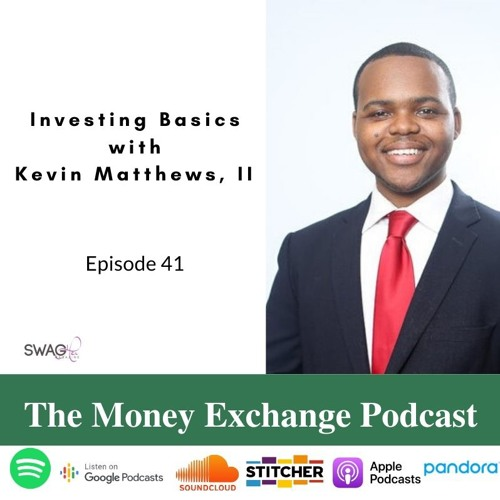 Investing Basics with Kevin Matthews II - Eps 41