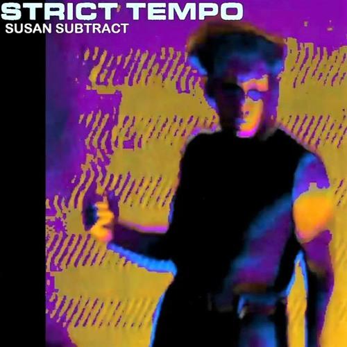 Susan Subtract - Strict Tempo 'Mekanik' 07.09.2021