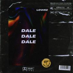 Lowez @ DALE #001