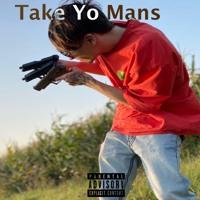 Take Yo Mans (Prod. 27 Corazones Beats)