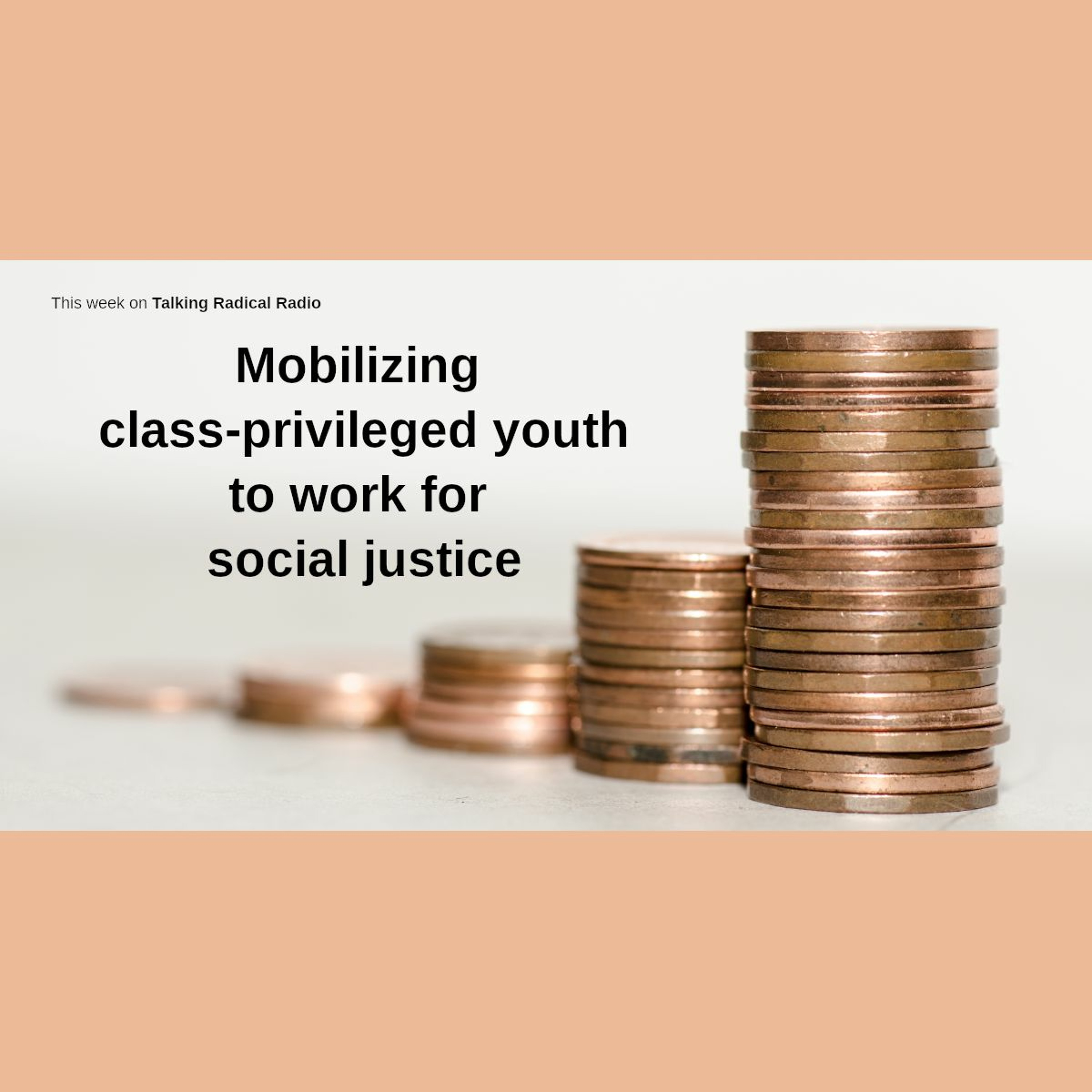 Mobilizing class-privileged youth to work for social justice