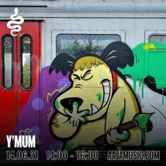 Y'MUM - Aaja Music - 14 06 21