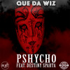 Pshycho (feat. Destiny Sparta)