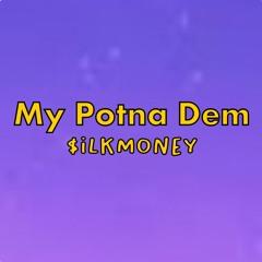 $ilkMoney - My Potna Dem (TikTok Full Song) db sb 32 72
