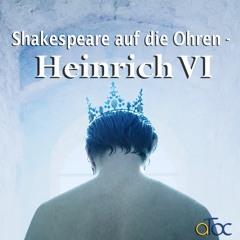 Teaser: Shakespeare auf die Ohren - Heinrich VI