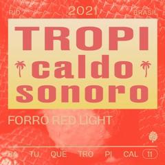 TropiCaldo Sonoro 011 - Forró Red Light