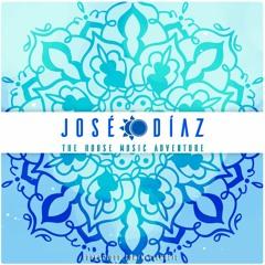 José Díaz - The  House Music Adventure - Deep House & OGH 185