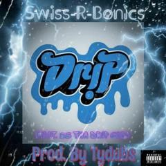 Dr1P (Feat. 33 Tha Drip God) (Prod. By Tydubs)