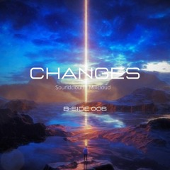 B-Side006- Changes - Seba Dopazo