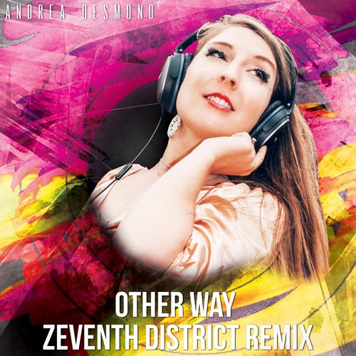 Other Way - Zeventh District Remix