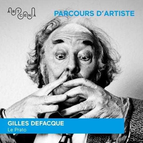 Parcours d'artiste - Gilles Defacque