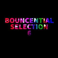 Bouncential Selection 6 (August 2021) (download)