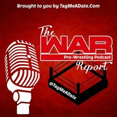 The War Report Podcast 8 - 24 Summerslam/Takeover Review and CM Punks AEW Debut