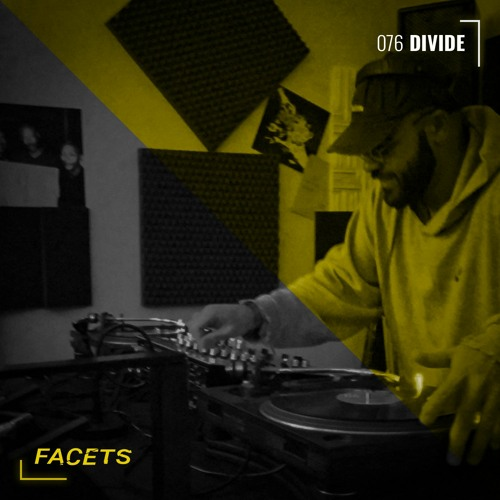 FACETS Podcast | 076 | Divide