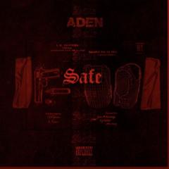 Aden - Safe (Original Ljud)
