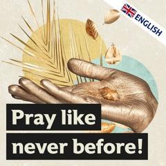 Pray like never before | Pastor Kai Flottmann (english)