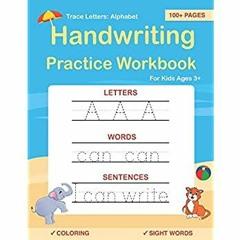 {EBOOK} Trace Letters: Alphabet Handwriting Practice workbook for kids: Preschool writing Workbook