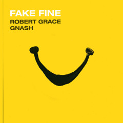 Fake Fine (feat. gnash)
