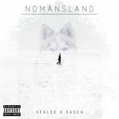 "VFalse - ""No man's land"" ft Sasch"