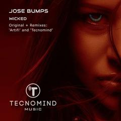 Jose Bumps - Wicked (Original Mix) - PREVIEW