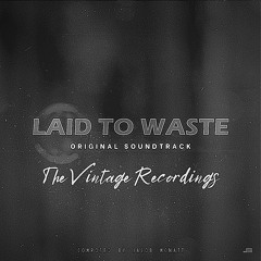 Laid To Waste OST - The Vintage Recordings