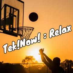 Tek!Now! : Relax 3 ( 04/21 )