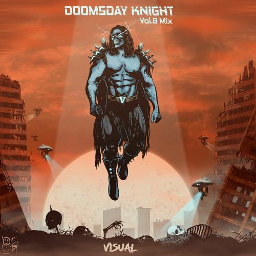 Doomsday Knight (Vol. 8 Mix)