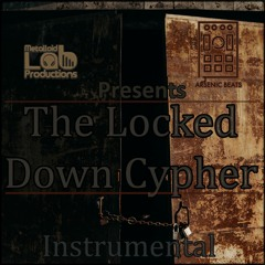 Arsenic Beats - The Locked Down Cypher - Instrumental