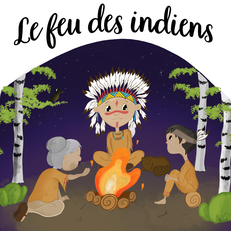 le feu des indiens