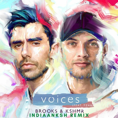KSHMR & BROOKS - VOICES (INDIAANKSH REMIX)