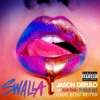 Swalla (feat. Nicki Minaj & Ty Dolla $ign) (Wideboys Remix)