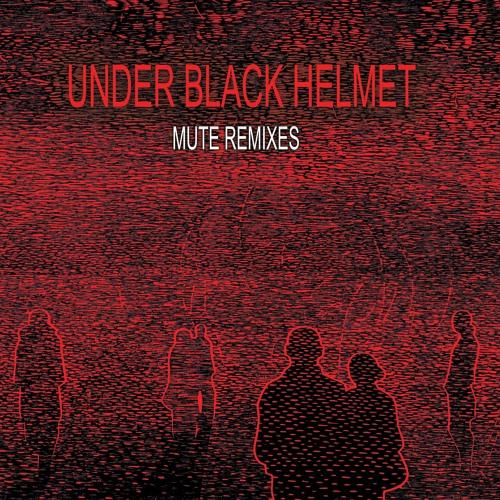 Under Black Helmet - Mute Remixes (Mørbeck / Remco Beekwilder / Farrago / Vril) *codeislaw019