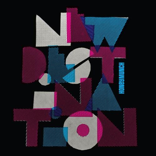 Honeymunch - New Destination - Irma Records 2011