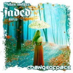 Alan Walker - Faded (Change of Pace Bootleg)