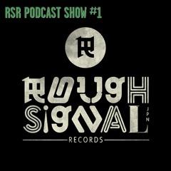 RSR PODCAST SHOW #1 - SELECTED BY DUB KAZMAN -