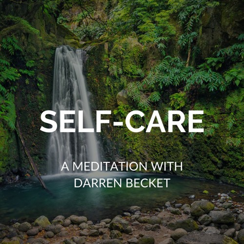 Meditation for Self Care