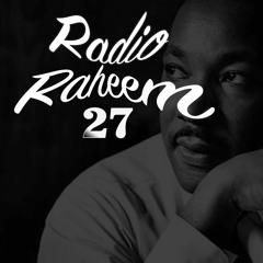 Radio Raheem Episode 27 by Tony Randall