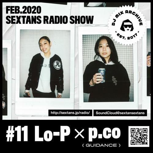 SEXTANS RADIO SHOW #11 Lo-p × p.co