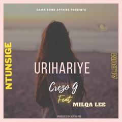 URIHARIYE by Crezo G  (Official Audio)