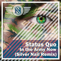 Status Quo - In the Army Now (Silver Nail Radio edit)