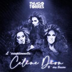 L'exceptionnelle Céline Dion - B'day Session