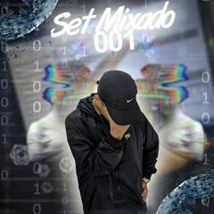 SET MIXADO 001 ( HITMAKER DO MEDELLIN ) NAO AGUENTEI ESPERAR KKKK!!
