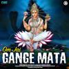 Om Jai Gange Mata