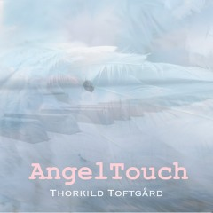 Angel Touch   Healing- & meditationsmusik